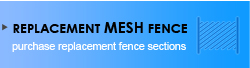 Replacement Mesh Fence
